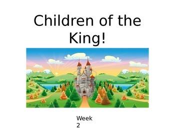"Children's Church Series ""Children of the King"" POWER POIN"