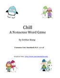 """""""Chill"""" A Nonsense Word Game"""