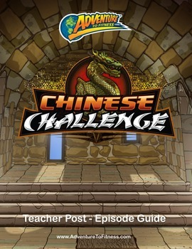Chinese Challenge Teacher Post-Episode Guide