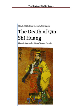 Chinese History Play: The Life and Death of Shi Huang Di