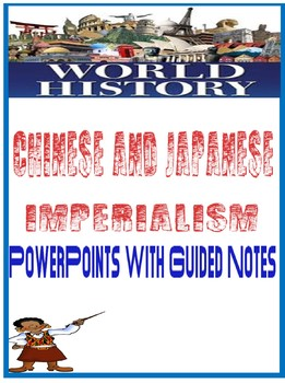 Chinese & Japanese Imperialism PowerPoint and Fill in the