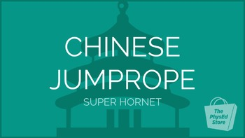 Chinese Jump Rope - Super Hornet | Physical Education Pres