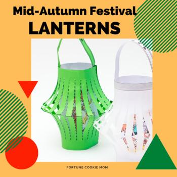 Chinese Lanterns ~ Mid-Autumn Festival {English}