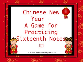 Chinese New Year  - A Game for Practicing Sixteenth Notes