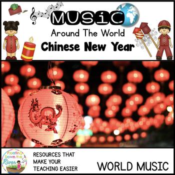 Around the World- Chinese New Year- Facts, music, crafts,