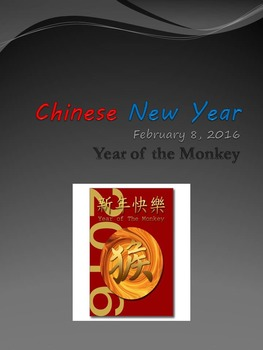 Chinese New Year Feb. 8, 2016 Year of the Monkey