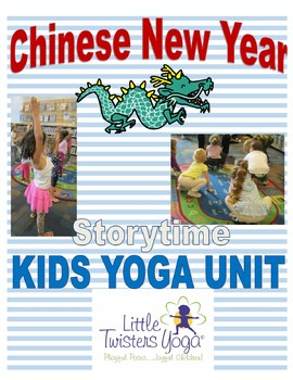 Chinese New Year Storytime Yoga Lesson Plan--Zodiac Animal Poses!
