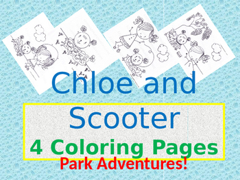 Chloe and Scooter trip to the park   4 hand drawn coloring pages