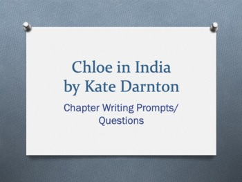 Chloe in India, by Kate Darnton. Vocabulary + Chapter Ques