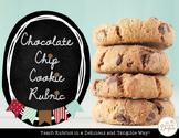 Chocolate Chip Rubrics: Making Rubrics Tangible & Delicious!