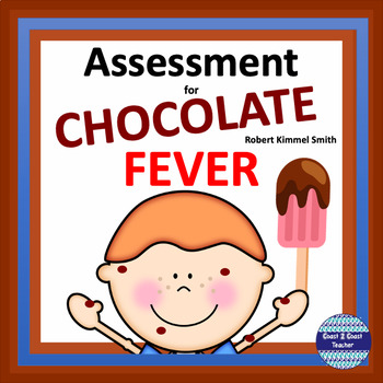 Chocolate Fever End of Book Assessment