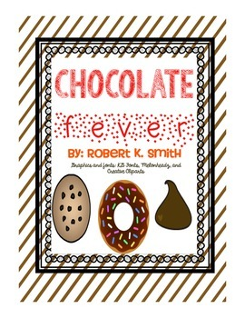 Chocolate Fever Novel Unit