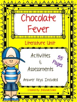 Chocolate Fever Novel Unit - Assessments and Activities