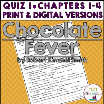 Chocolate Fever Quiz 1 (Ch. 1-4)