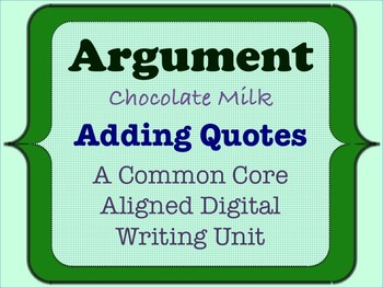 Chocolate Milk Argument - A Common Core Opinion Writing Un