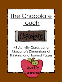 Chocolate Touch Unit (Activity Cards and Journal Pages)