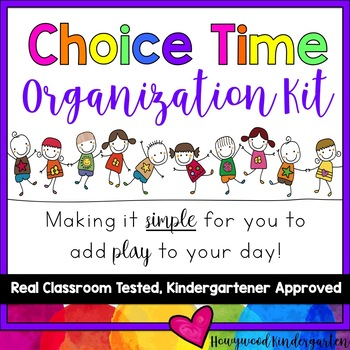Choice Time Organization Kit for Play Centers, Free Choice