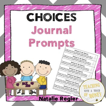 Choices Journal: 25 Journal Writing Prompts