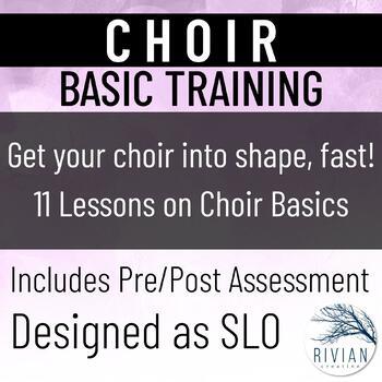 Choir Basic Training Unit