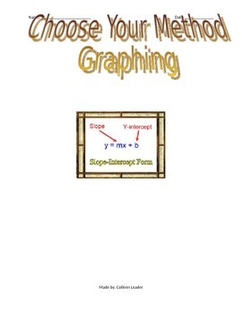 Choose Your Method Graphing