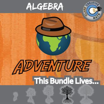 Choose Your Own Adventure -- ALGEBRA BUNDLE -- 28 Activities!