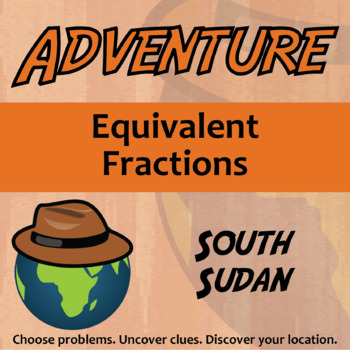 Choose Your Own Adventure -- Equivalent Fractions -- South Sudan
