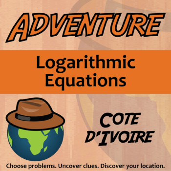 Choose Your Own Adventure -- Logarithmic Equations -- Cote