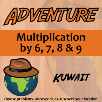 Choose Your Own Adventure -- Multiplication by 6,7,8,9 -- Kuwait
