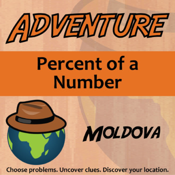 Choose Your Own Adventure -- Percent of a Number -- Moldova