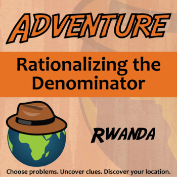 Choose Your Own Adventure -- Rationalizing the Denominator
