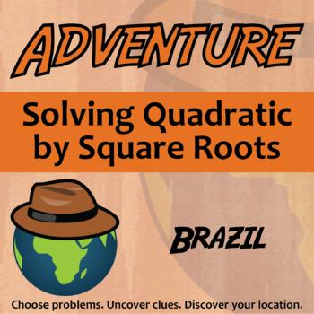 Choose Your Own Adventure -- Solving Quadratics by Square