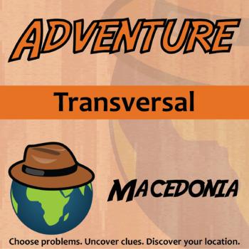 Choose Your Own Adventure -- Transversal -- Macedonia