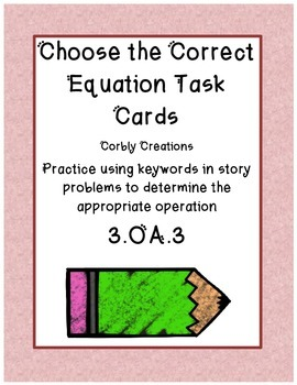 Choose the Correct Equation Task Cards
