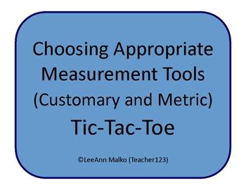 Choosing Appropriate Measurement Tools (Customary and Metr