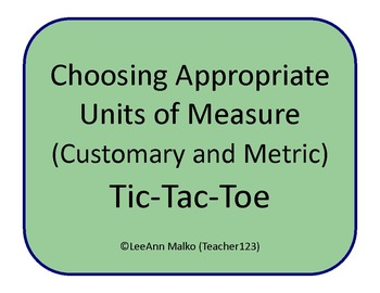 Choosing Appropriate Units of Measure (Customary and Metri