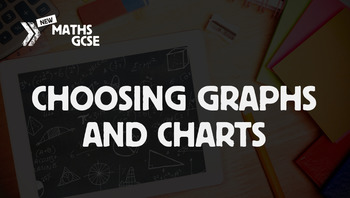 Choosing Graphs & Charts - Complete Lesson
