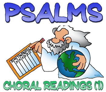 Choral reading script: Psalms (1)