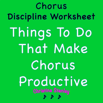 Chorus Discipline Worksheet - Writing Project - Elevated C