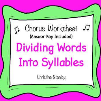 Chorus & English Worksheet:  Dividing Words (Lyrics) Into