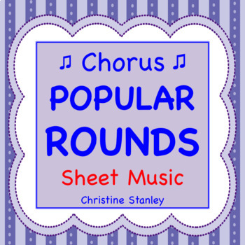 ♫  Chorus Classic Rounds