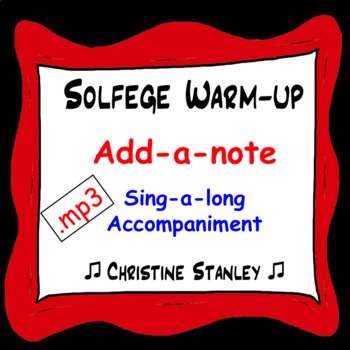 Chorus Warm-up Add a Note (Solfege or Numbers) ♫  .mp3 Sin