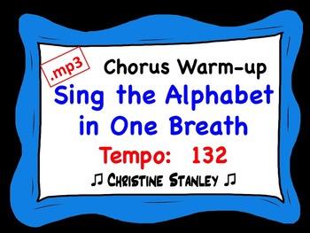 Chorus Warm-up:  Sing the Alphabet in One Breath ♫ .mp3 (#