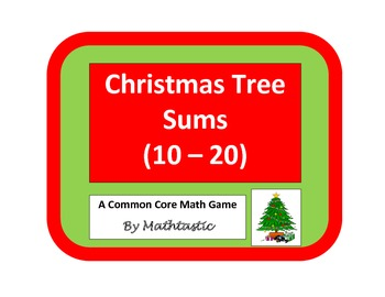 Christmas Tree Math - Adding with Sums from 10 - 20 Game f