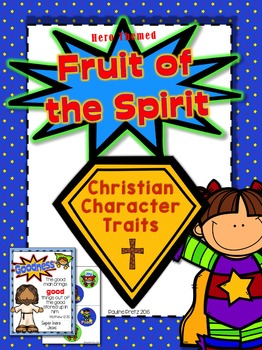 Christian Character Traits; Fruit of the Spirit (Hero Themed)