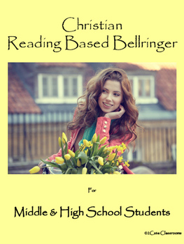 Christian Reading Based Bellringers for Middle & High Scho