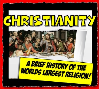 Christianity History, Beleifs and Practices Close Reading