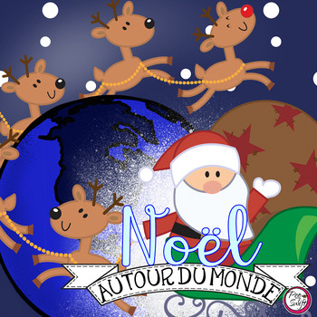 Christmas Around the World ~ French ~ Noël autour du monde