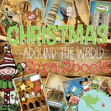 Christmas Around the World Scrapbook