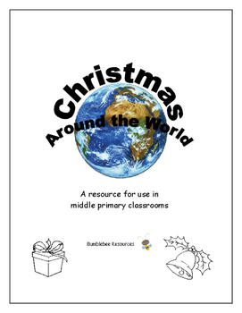 Christmas Around the World - Teaching Resource for Middle Primary