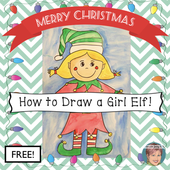 Christmas Free How to Draw a girl elf.